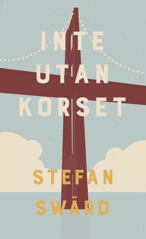 Stefan Swärd - Inte utan korset