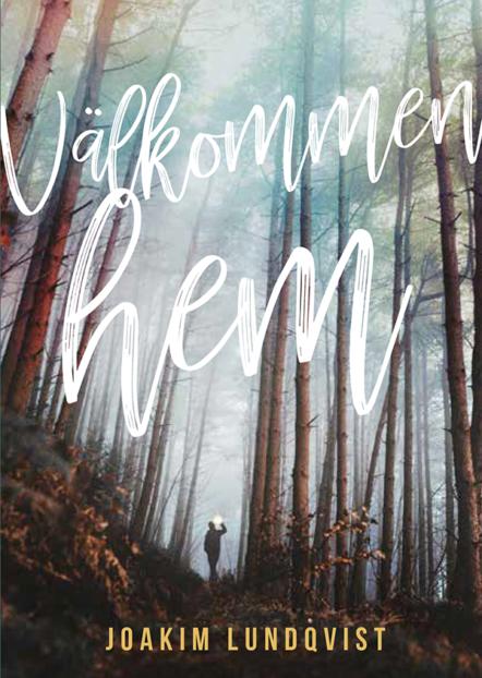 Välkommen Hem Joakim Lundqvist