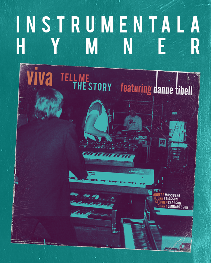 Viva - featuring Danne Tibell - Tell Me The Story