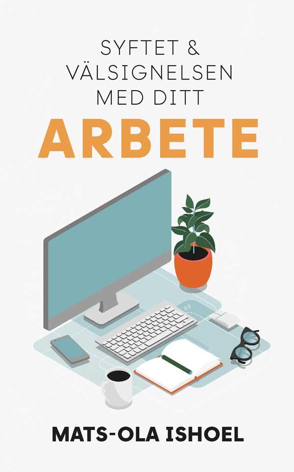 Mats-Ola Ishoel - Arbete